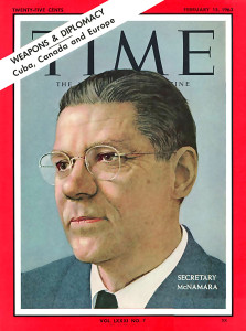 Former U.S. Secretary of Defence (and creator of the Ford Falcon) Robert McNamara on the cover of Time, 1963.