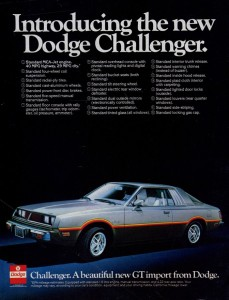1978 Dodge Challenger (aka the Mitsubishi Galant Lambda), a product of desperate times.